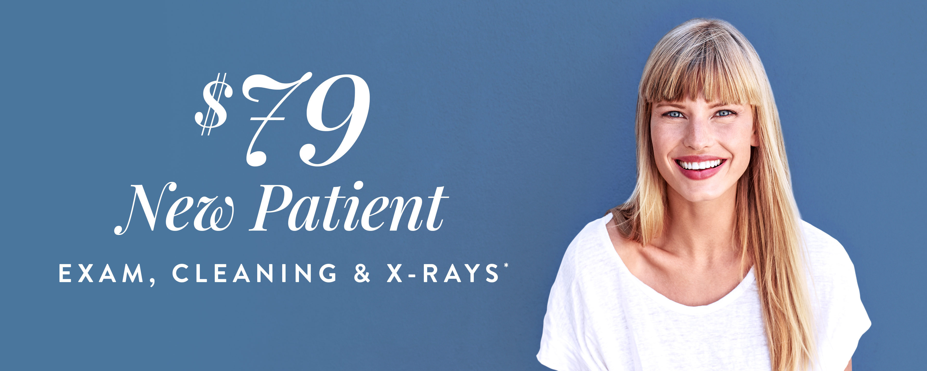 Special Offer $79 New Patient