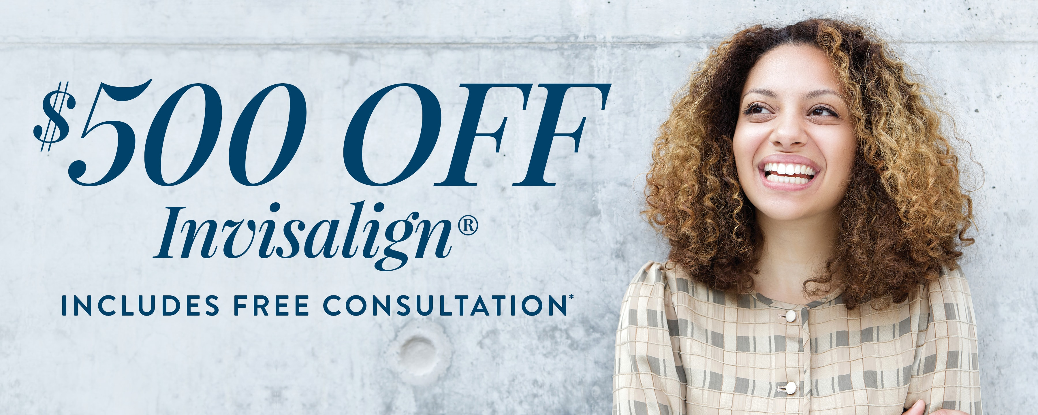 $500 OFF Invisalign including consultation