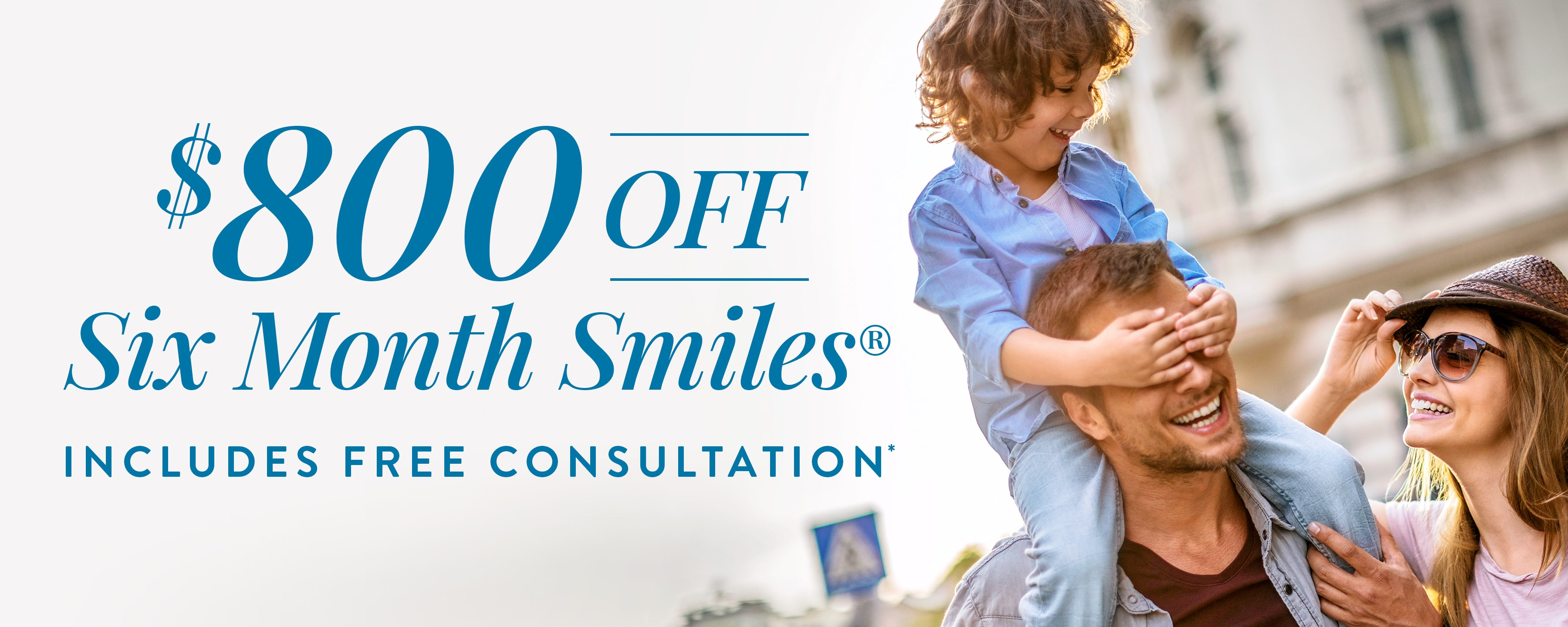 $800 OFF Six Month Smiles